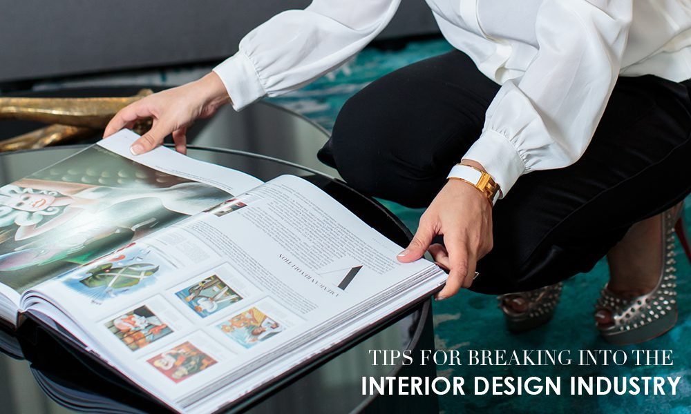 Live Stylish Daily's Tips for Breaking Into the Interior Design Industry